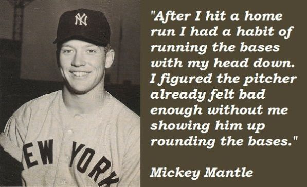 Mickey Mantle Quote #3
